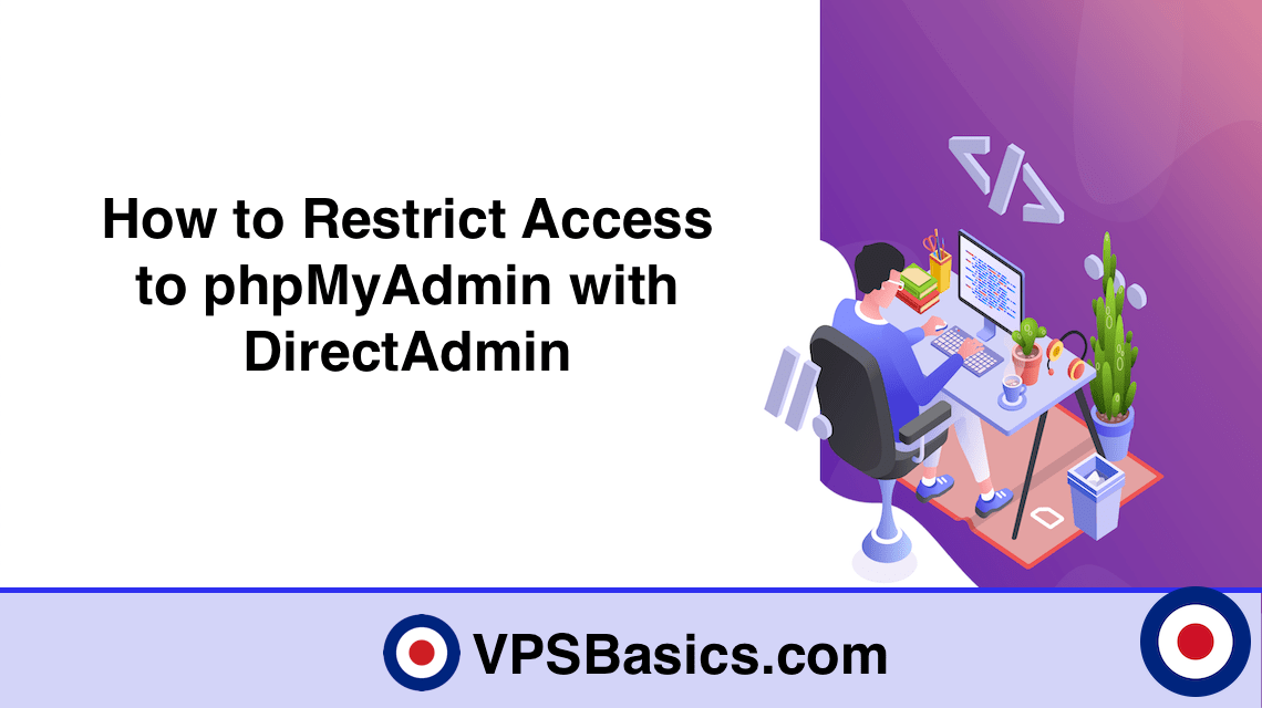How to Restrict Access to phpMyAdmin with DirectAdmin