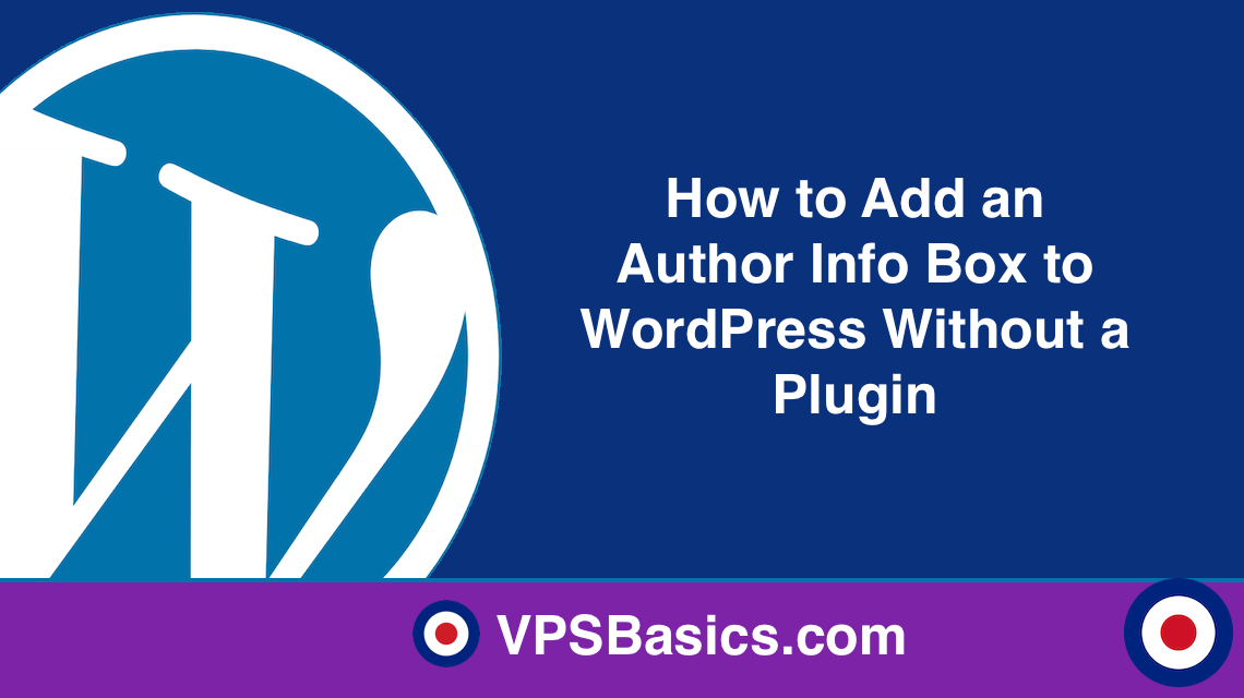 How to Add an Author Info Box to WordPress Without a Plugin