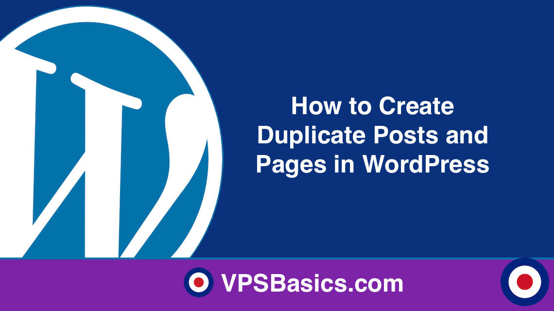 How to Create Duplicate Posts and Pages in WordPress