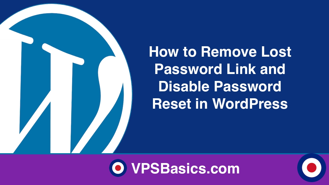 How to Remove Lost Password Link and Disable Password Reset in WordPress