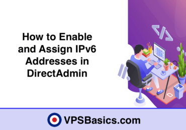 How to Enable and Assign IPv6 Addresses in DirectAdmin
