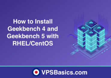 How to Install Geekbench 4 and Geekbench 5 with RHEL/CentOS